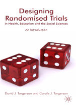 Designing Ransomised Trials in Health, Education and the Social Sciences : an Introduction