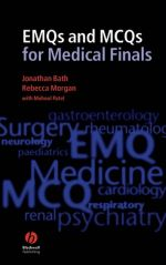 EMQs and MCQs for Medical Finals