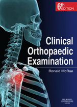 Clinical Orthopaedic Examination (6th Ed) by McRae